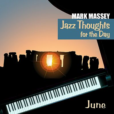 Jazz Thoughts for the Day: June
