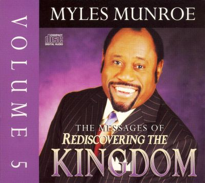 The Messages of Rediscovering the Kingdom, Vol. 5