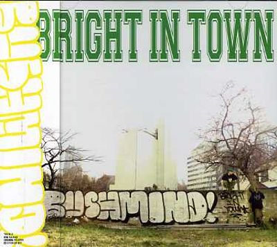 Bright in Town