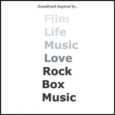 Soundtrack Inspired by...Rock Box Music (The Movie)