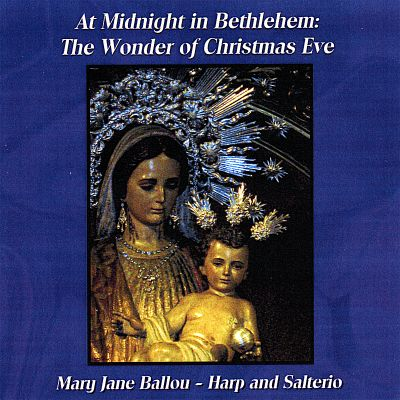 At Midnight in Bethlehem: The Wonder of Christmas Eve