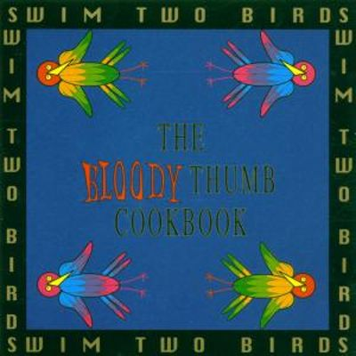 The Bloody Thumb Cookbook