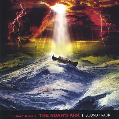 T. Conway Presents the Noah's Ark Sound Track