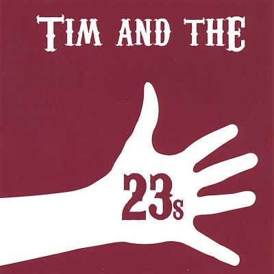 Tim and the 23s