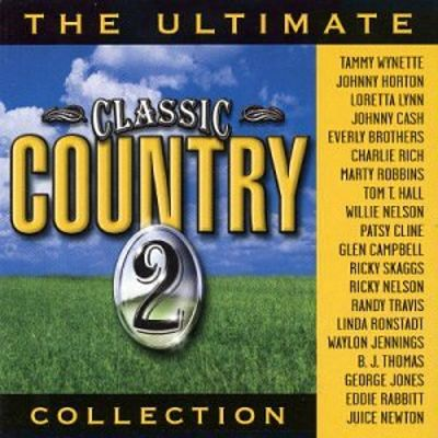 Ultimate Classic Country, Vol. 2