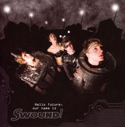 Hello Future, Our Name Is Swound