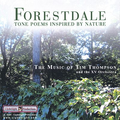 Forestdale: Tone Poems Inspired by Nature