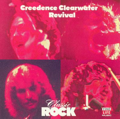 Creedence Clearwater Revival [Time Life]