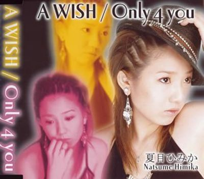 Wish/Only 4 You