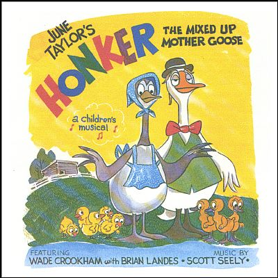 Honker, the Mixed up Mother Goose