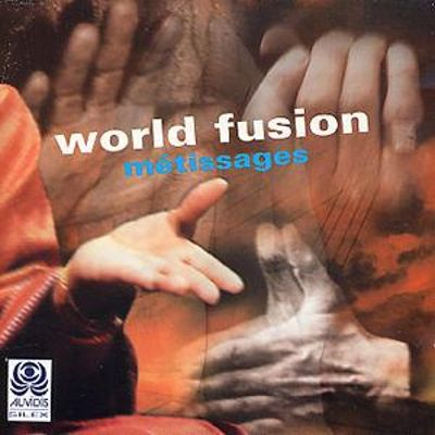World Fusion: Metissages