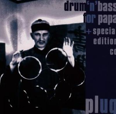 Drum'n'bass for Papa