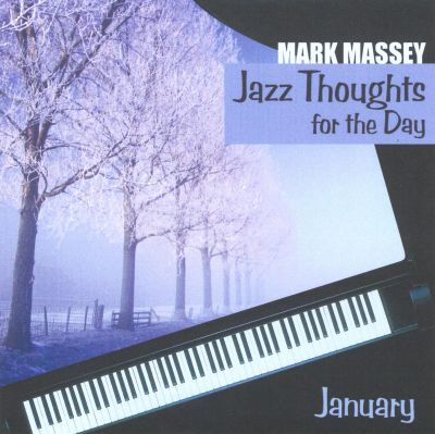 Jazz Thoughts for the Day: January