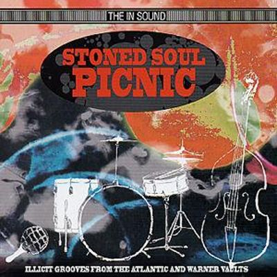Stoned Soul Picnic: Illicit Grooves from the Atlantic and Warner Vaults