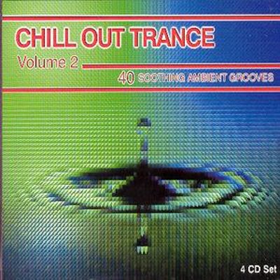Chill Out Trance, Vol. 2