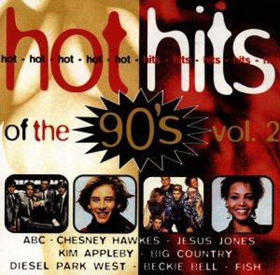 Hot Hits of the '90s, Vol. 2