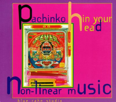 Pachinko in Your Head: Non-Linear Music