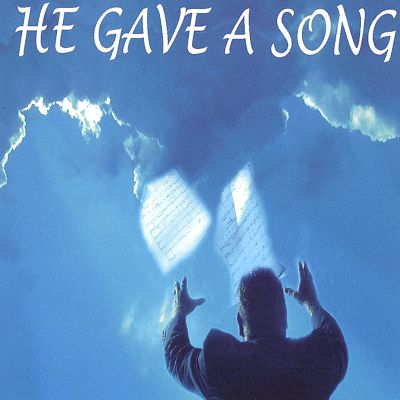 He Gave a Song