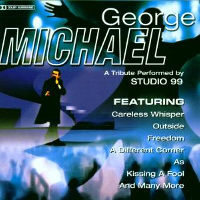 George Michael: A Tribute Performed by Studio 99