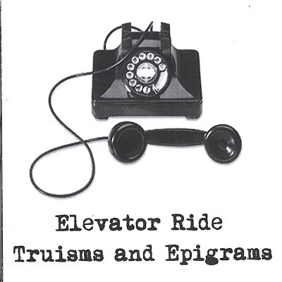 Truisms and Epigrams