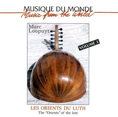 Orients of the Lute, Vol. 3