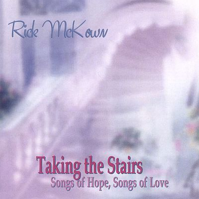 Taking the Stairs: Songs of Hope, Songs of Love