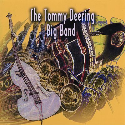 The Tommy Deering Big Band