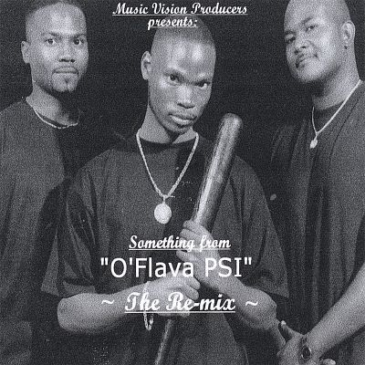 "Something from O'Flava Psi ""The Remix"""