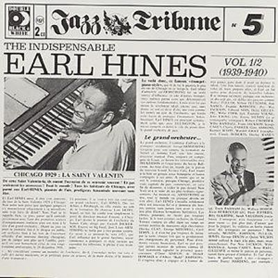 The Indispensable Earl Hines, Vol. 1-2