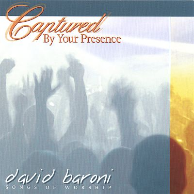 Captured by Your Presence