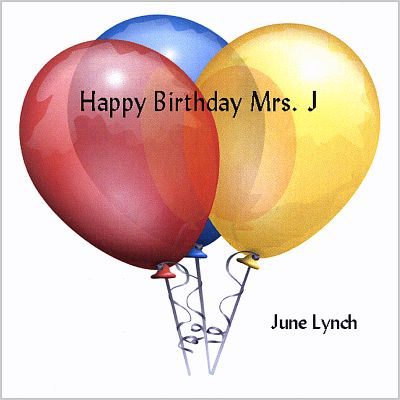 Happy Birthday Mrs. J.