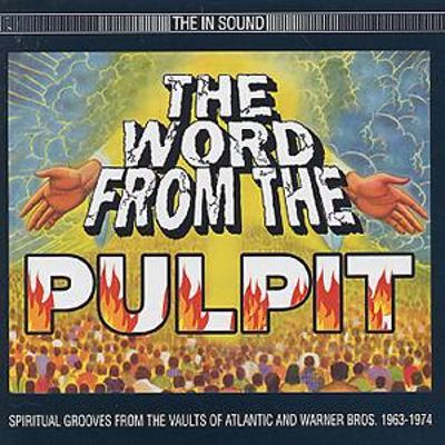 Word from the Pulpit: Spiritual Grooves from the Vaults of Atlantic and War