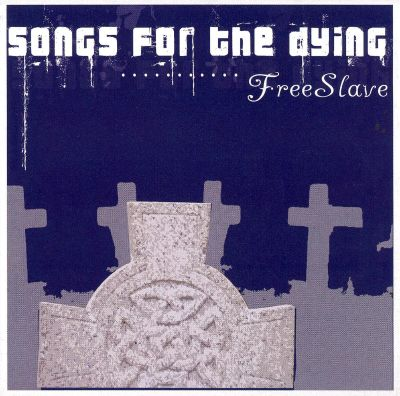 Songs for the Dying