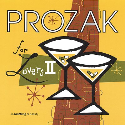 Prozak for Lovers II