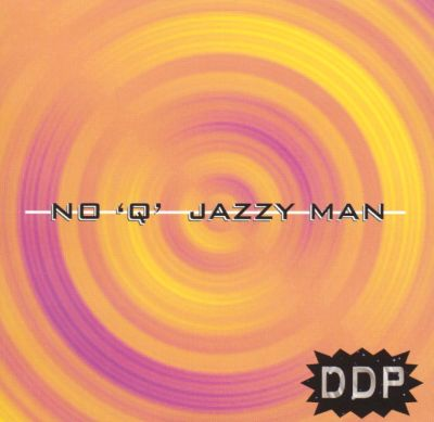 "No ""Q"" Jazzy Man"