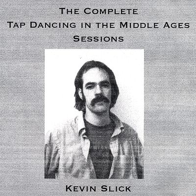 Tap Dancing in the Middle Ages: The Complete Sessions