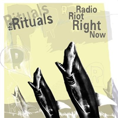The Rituals/Radio Riot Right Now [Split]