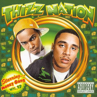 Thizz Nation, Vol. 12: Starring Money Gang