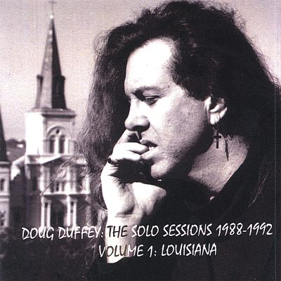 The Solo Sessions 1988-1992, Vol. 1: Louisiana