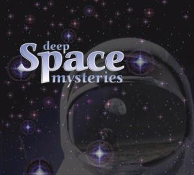 Deep Space: Mysteries