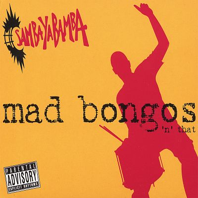 Mad Bongos 'n' That