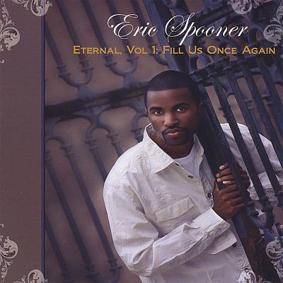 Eternal, Vol. I: Fill Us Once Again