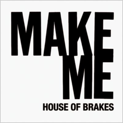 House of Brakes