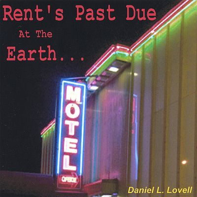 Rent's Past Due at the Earth Motel