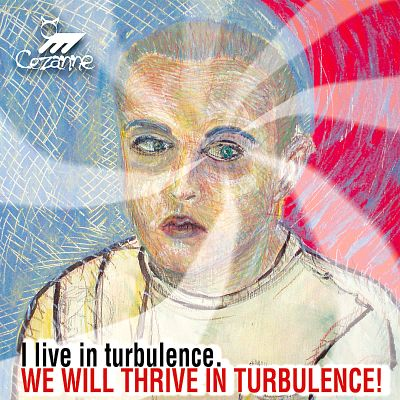 I Live in Turbulence. We Will Thrive in Turbulence!