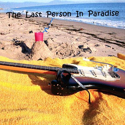 The Last Person in Paradise
