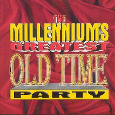 Millennium's Greatest Old Time Party