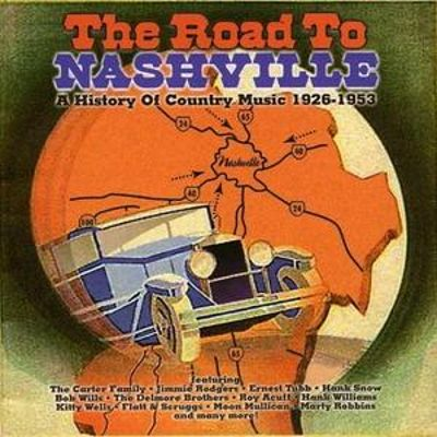 The Road to Nashville: A History of Country Music 1926-1953