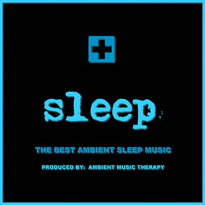 Sleep: Ambient Sleep Therapy, Vol. 9
