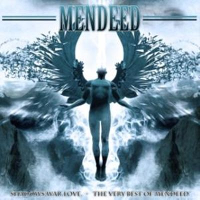 Shadows, War, Love: The Best of Mendeed